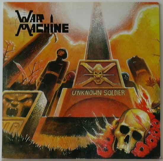 War Machine - Unknown Soldier