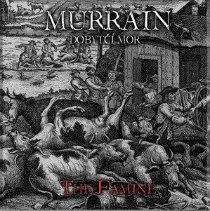 Dobytčí mor - The Famine