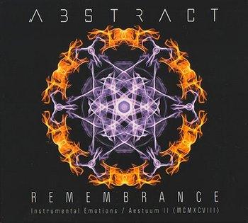 Abstract - Remembrance - Instrumental Emotion / Aestuum II (MCMXCVIII)