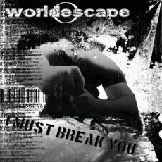 World Escape - I Must Break You