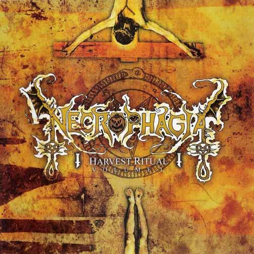 Necrophagia - Harvest Ritual Volume I