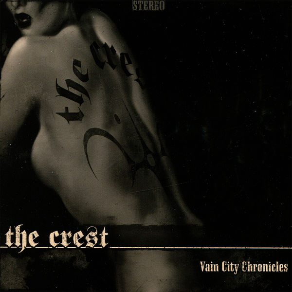 The Crest - Vain City Chronicles