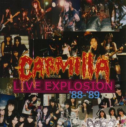 Carmilla - Live Explosion '88-'89