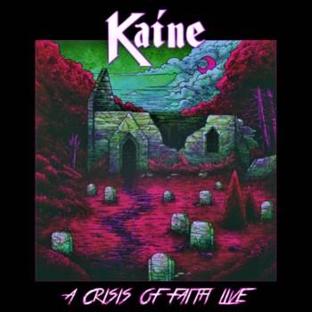 Kaine - A Crisis of Faith Live