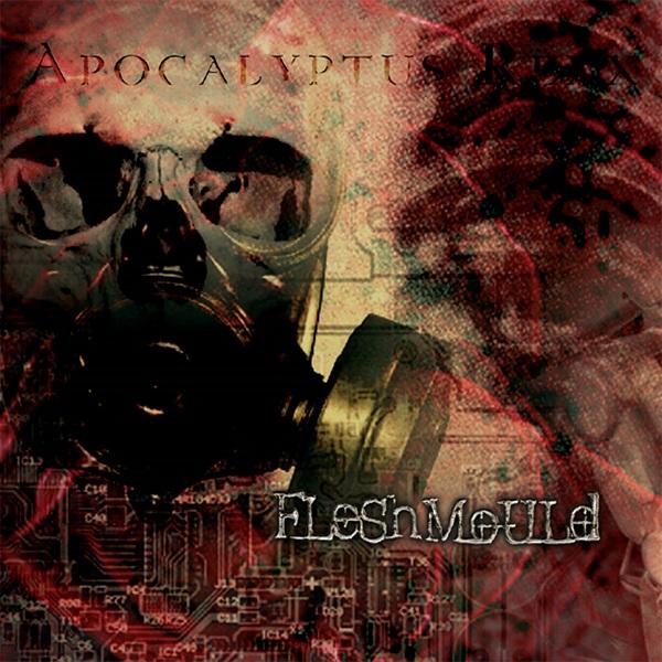 Fleshmould - Apocalyptus Rexx