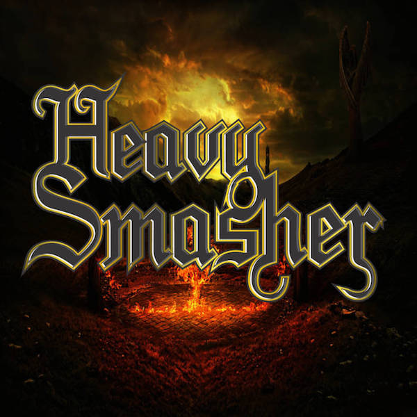 Heavy Smasher - Smasher and Loud