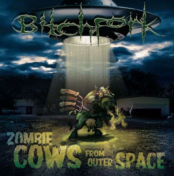 Bitchfork - Zombie Cows from Outer Space