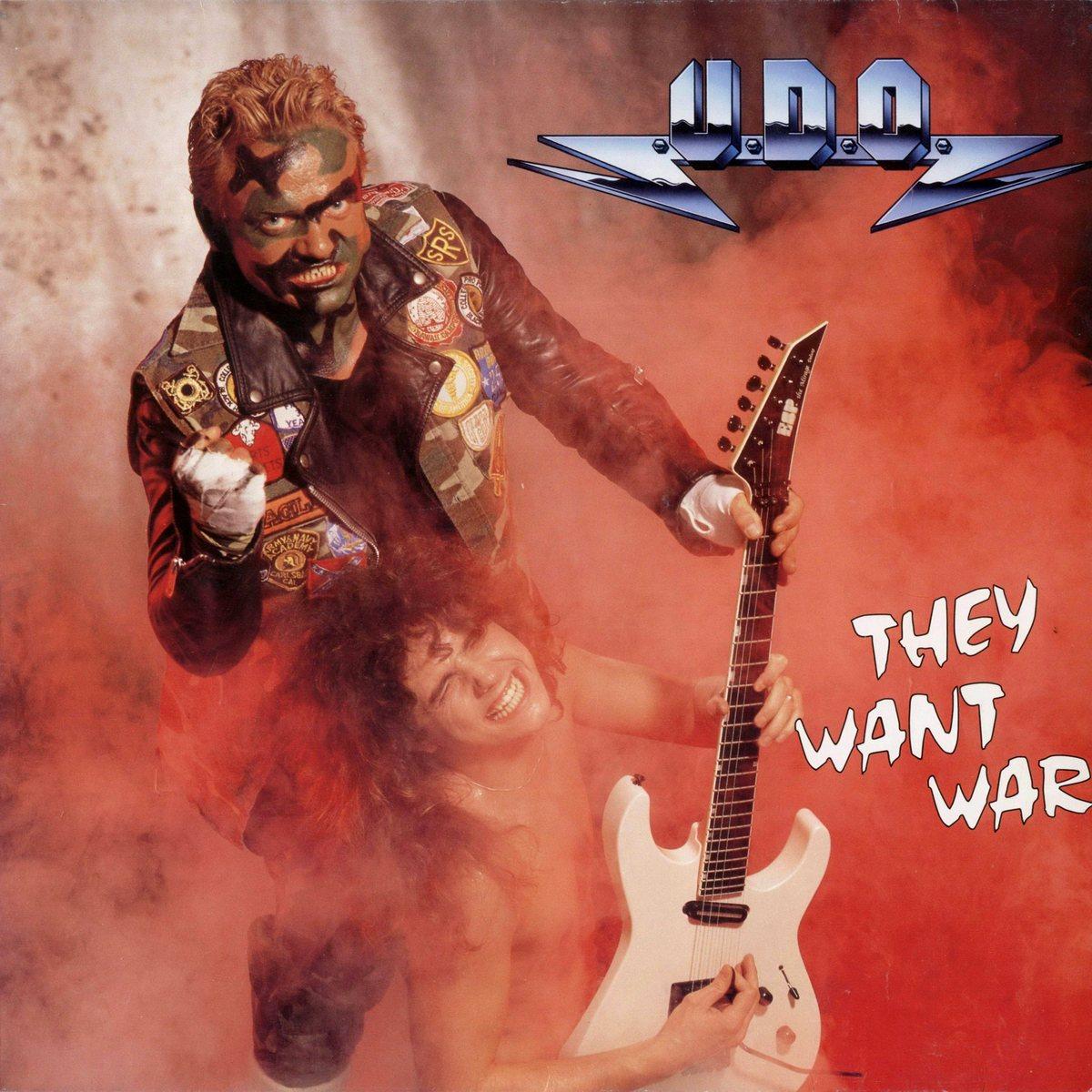 U.D.O. - They Want War