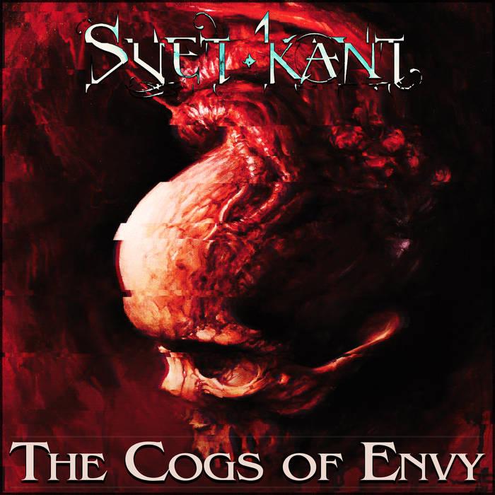 Svet Kant - The Cogs of Envy