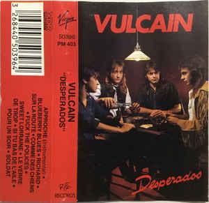 Vulcain Desperados Encyclopaedia Metallum The Metal Archives