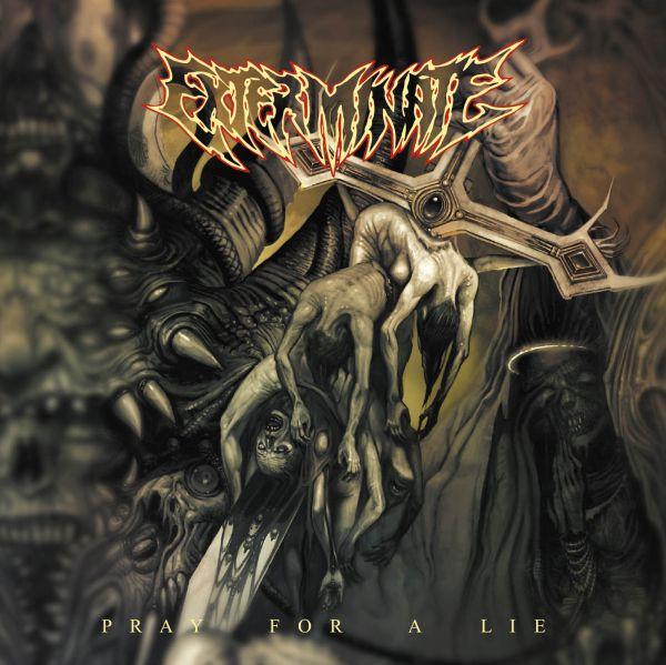 Exterminate - Pray for a Lie