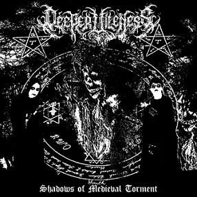 Deeper Vileness - Shadows of Medieval Torment