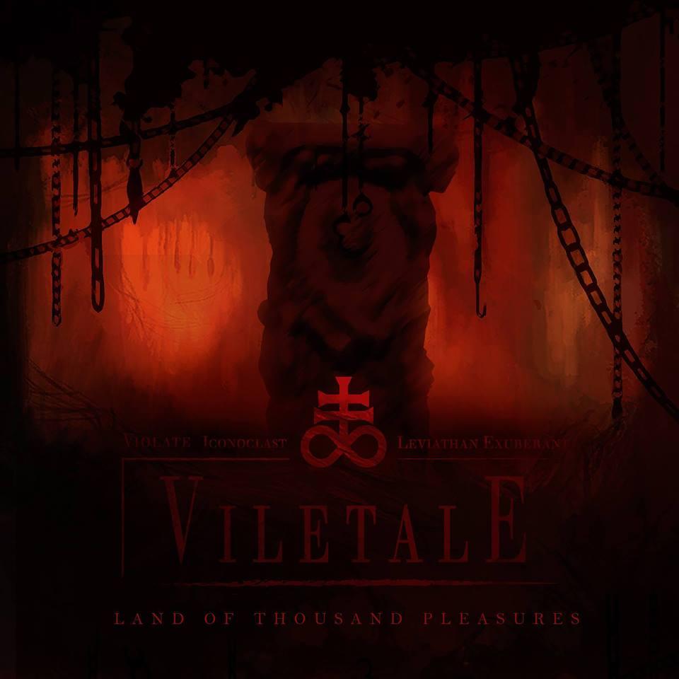 Viletale - Land of Thousand Pleasures