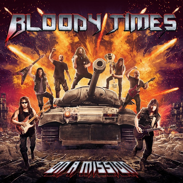 Bloody Times — On a Mission (2018)