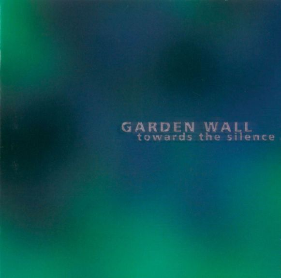 Garden Wall - Towards the Silence
