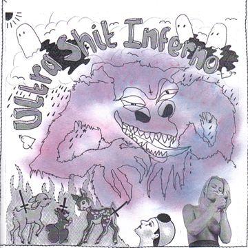 Sloth - Ultra Shit Inferno / Sloth