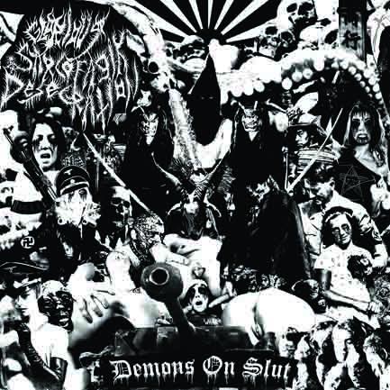 Glorious Sarcofagik Desecration - Demons on Slut