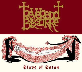 Reverend Bizarre - Slave of Satan