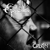 Gaia Epicus - Crush