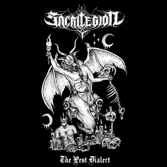 Sacrilegion - The Pest Dialect