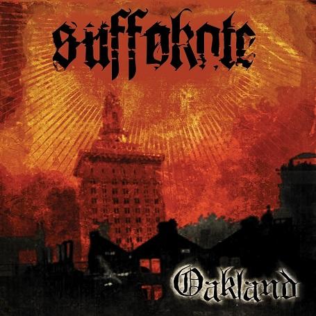 Suffokate - Oakland