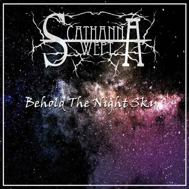 Scathanna Wept - Behold the Night Sky