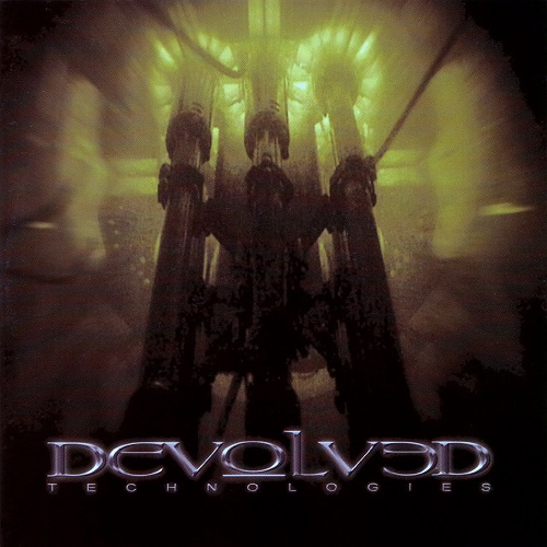 Devolved - Technologies
