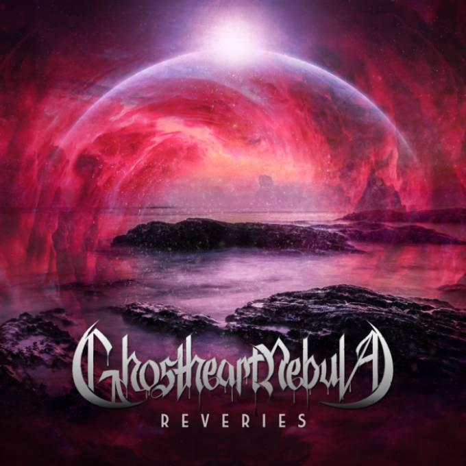 Ghostheart Nebula - Reveries