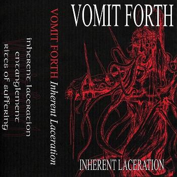 Vomit Forth - Inherit Laceration