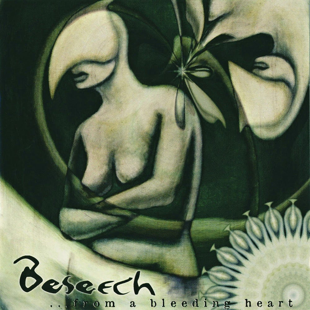 Beseech - ...from a Bleeding Heart