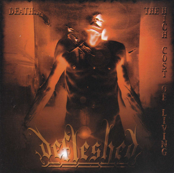 Defleshed - Death... the High Cost of Living