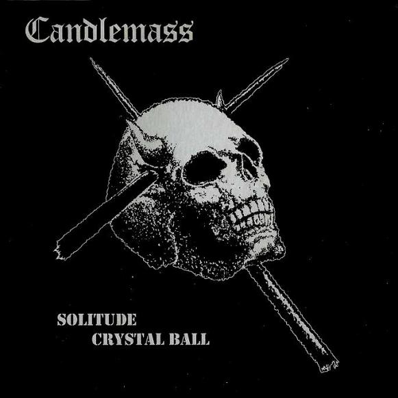 Candlemass - Solitude / Crystal Ball