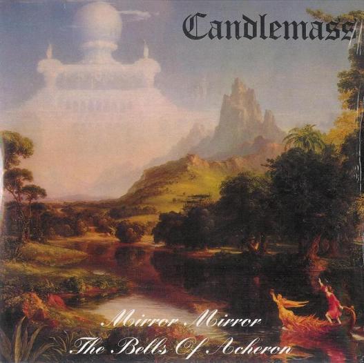 Candlemass - Mirror, Mirror / The Bells of Acheron