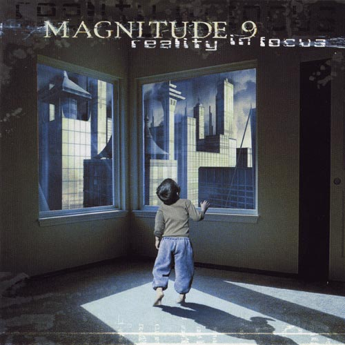 Magnitude 9 - Reality in Focus