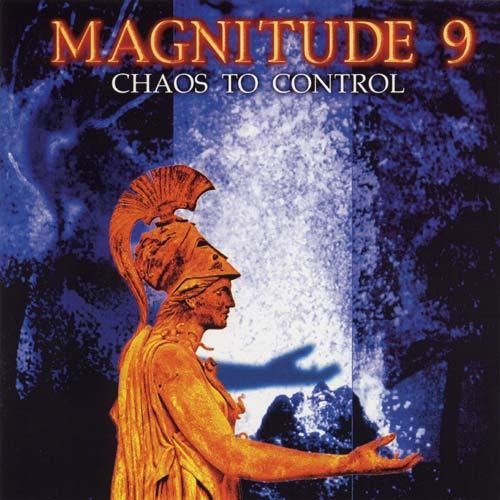 Magnitude 9 - Chaos to Control