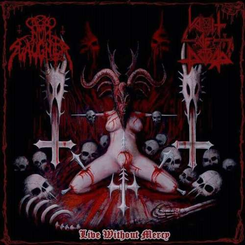 Nunslaughter / Vomit of Doom - Live Without Mercy
