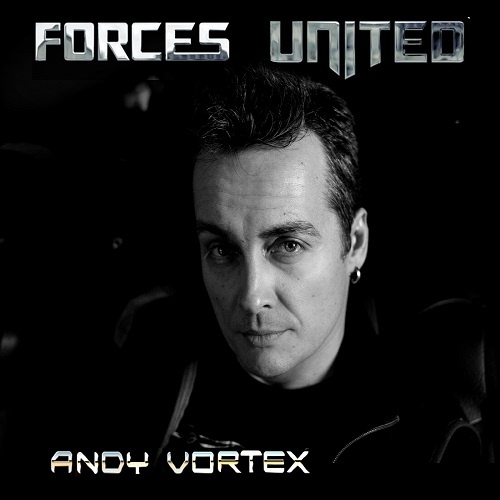 Forces United - Andy Vortex