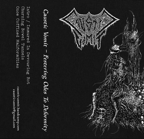 Caustic Vomit - Festering Odes to Deformity