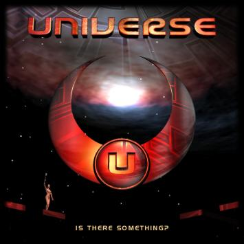 Universe - Is There Something?
