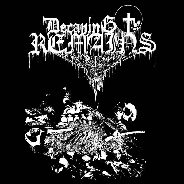 Decaying Remains - Decaying Remains
