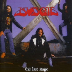 Budgie - The Last Stage