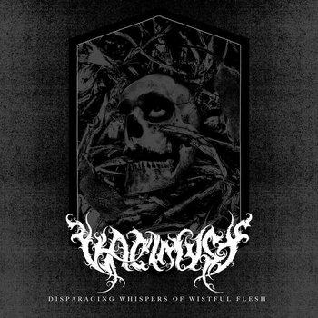 Vaelmyst - Disparaging Whispers of Wistful Flesh