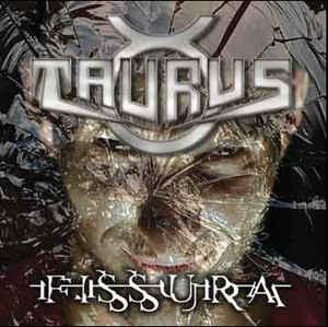 Taurus - Fissura