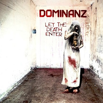 Dominanz - Let the Death Enter
