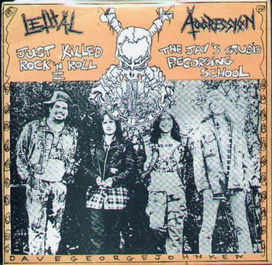 Lethal Aggression - Just Killed Rock 'n Roll