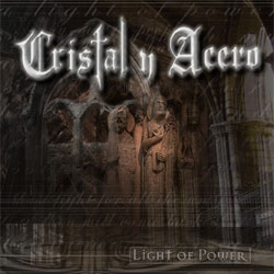 Cristal y Acero - Light of Power