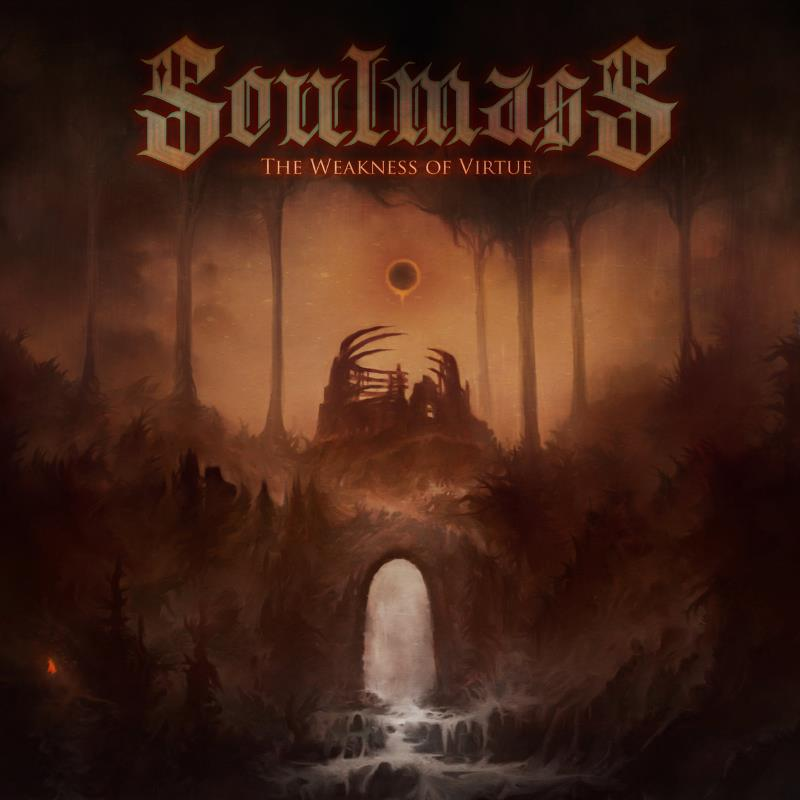 Soulmass - The Weakness of Virtue