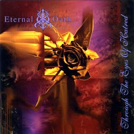 Eternal Oath - Through the Eyes of Hatred