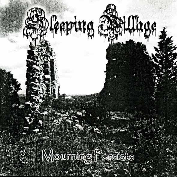 Sleeping Village - Mourning Persists