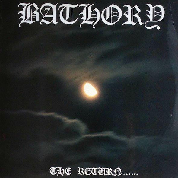 Bathory - The Return......